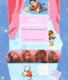 Paulas Wunderwelt : meine schöne Kinderstube. und Gerd Ohlhauser