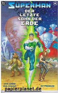 DC Premium 6, Superman: Der letzte Sohn der Erde.Hardcover (DC Comics)