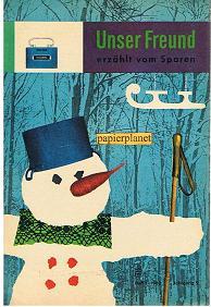 Unser Freund erzählt vom Sparen, Heft 1, 1962, Jahrgang 5.