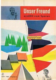 Unser Freund erzählt vom Sparen, Heft 7, 1962, Jahrgang 5.
