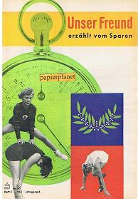 Unser Freund erzählt vom Sparen, Heft 3, 1963, Jahrgang 6.