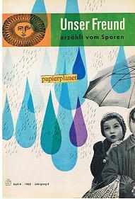 Unser Freund erzählt vom Sparen, Heft 4, 1963, Jahrgang 6.