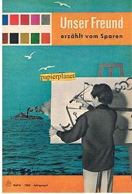 Unser Freund erzählt vom Sparen, Heft 6, 1963, Jahrgang 6.