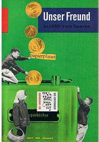 Unser Freund erzählt vom Sparen, Heft 9, 1963, Jahrgang 6.