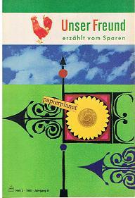 Unser Freund erzählt vom Sparen, Heft 3, 1965, Jahrgang 8.