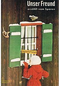 Unser Freund erzählt vom Sparen, Dezember 1970, Jahrgang 13.