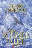 Der Schneefalke. Roman