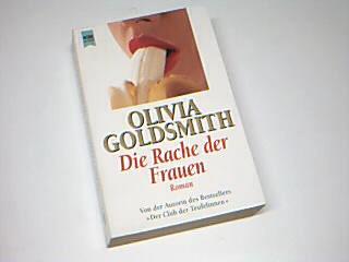 Die Rache der Frauen : Roman. Aus dem Engl. von Hans Link, Heyne-Bücher : 1, Heyne allgemeine Reihe Dt. Erstausg.,