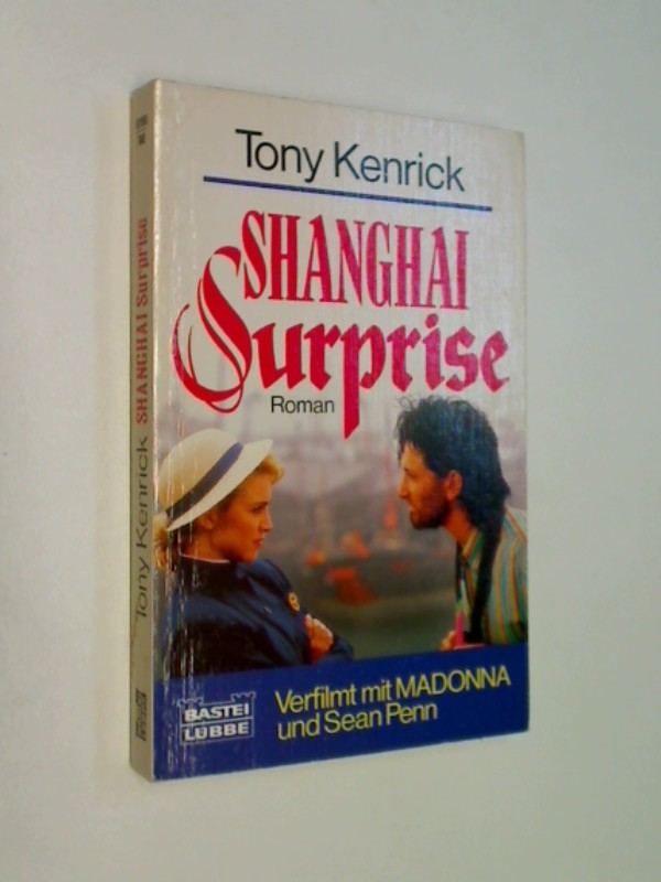 Shanghai Surprise. Roman, ERSTAUSGABE