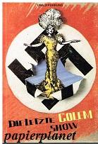Die letzte Golem-Show von Yoram Porat ( The last Golem Show)  Theater Krefeld Mönchengladbach. Spielzeit 1987 / 1988 Programmbuch Nr. 39.