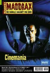 Maddrax Band 48: Cinemania. Die dunkle Erde der Zukunft. Roman-Heft