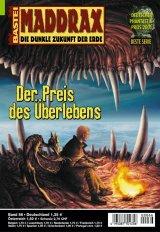 Maddrax Band 66: Der Preis des Überlebens. Die dunkle Erde der Zukunft. Roman-Heft