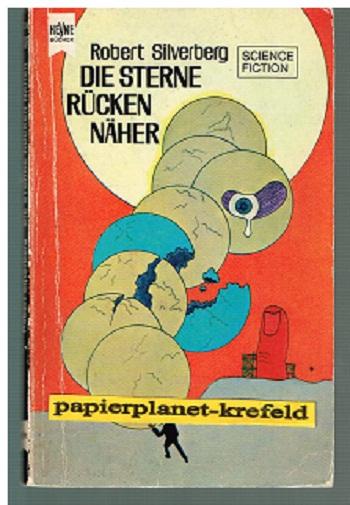 Die Sterne Rücken näher,  Heyne Science Fiction 3248 , = Starman