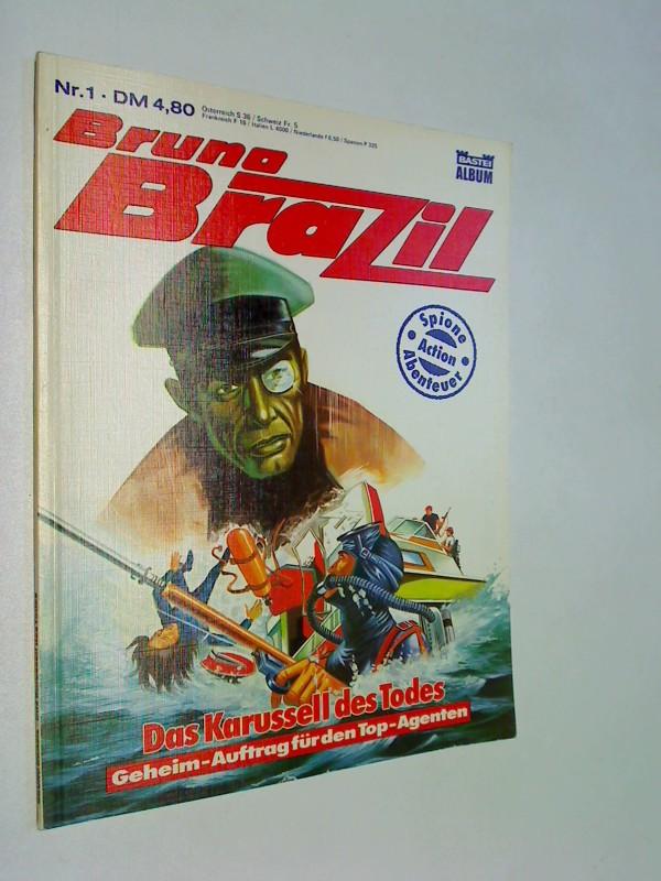 Bruno Brazil Nr. 1 Das Karussel des Todes - Geheim-Auftrag für den Top-Agenten, Bastei Comic-Album