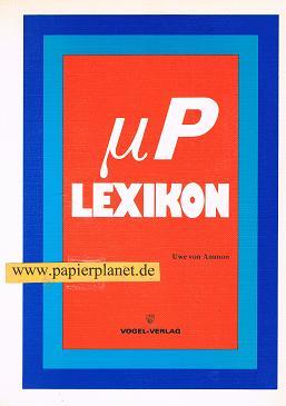 P-Lexikon.(Mikroprozessor Lexikon ) Elektronik-Praxis (3802306201) 3. Aufl.