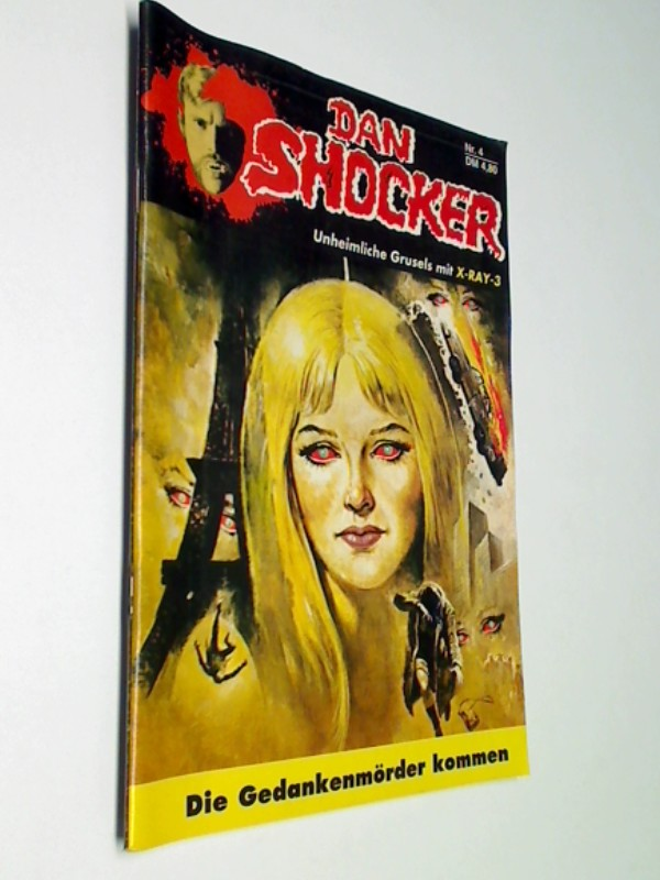 Dan Shocker Unheimliche Grusels mit X-Ray-3 Nr. 4 - Die Mordwespen des Dr. X (Larry Brent) , Zaubermond Roman-Heft