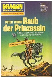 Dragon Söhne von Atlantis Nr. 9, Raub der Prinzessin. Roman-Heft. ERSTAUSGABE Die erste deutsche Fantasy-Serie