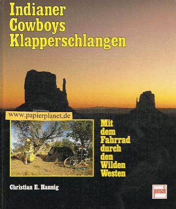 Indianer, Cowboys, Klapperschlangen : mit dem Fahrrad durch den Wilden Westen. (3613501015)