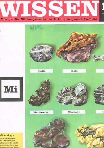 Wissen - Die große Bildungszeitschrift für die ganze Familie. Nr. 104. Band 9 Mi. Titelthema: Mineralogie.