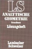 Lambacher-Schweizer, Analytische Geometrie, Lösungsheft zum Grundkurs