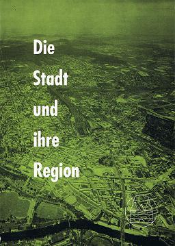 Die Stadt und ihre Region. Neue Schriften des Deutschen Städtetages, Heft 8