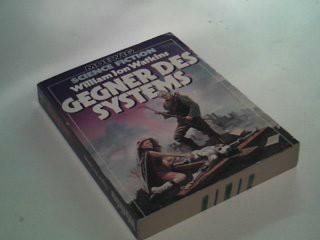 Gegner des Systems Moewig Science Fiction 3546 ; 3811835467