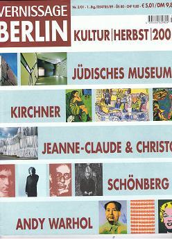 Vernissage Berlin. Nr. 3/01, Kultur / Herbst 2001.Jüdisches Musem, Kirchner, Jeanne-Claude & Christo, Schönberg, Andy Warhol.