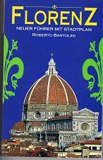 Florenz, neuer Führer mit Stadtplan