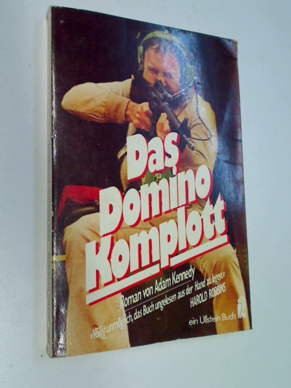 KENNEDY, ADAM: Das Domino- Komplott.