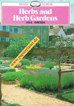 Herbs and Herb Gardens (Shire Albums)
