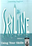 Learning English: Skyline New: Learning English, The New Skyline, Edition A, für Baden-Württemberg, Using Your Skills