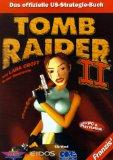 Tomb Raider 2. Das offizielle US- Strategie- Buch. Für PC & Playstation