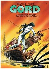 Gord 2, Auge um Auge... = Le Spit du Snack, Carlsen Comics ; 3551721122
