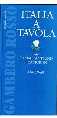 Gambero Rosso. Italia a tavola 1991. Deutsche Ausgabe. 966 Restaurants und Trattorien