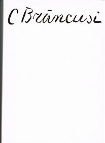 Brancusi, Constantin.: Plastiken-Zeichnungen. Katalog. Klassiker der modernen Plastik Band 2.