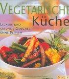 Vegetarische Küche. Leckere und gesunde Gerichte ohne Fleisch