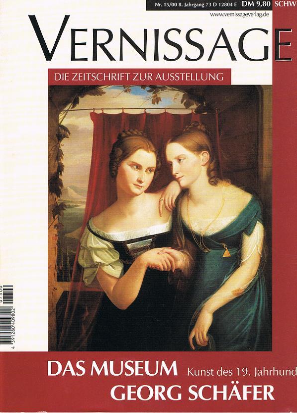 Vernissage Nr. 15/2000, Das Museum Georg Schäfer (Die Zeitschrift zur Ausstellung)