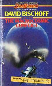 Starhounds Book 3: The Macrocosmic Conflict. 0441781691