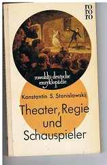Theater, Regie und Schauspieler. (Rabota aktera nad rol