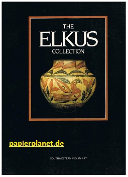 The Elkus Collection: Southwestern Indian Art