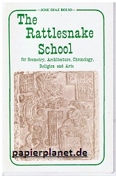 The rattlesnake school for geometry, architecture, chronology, religion and arts