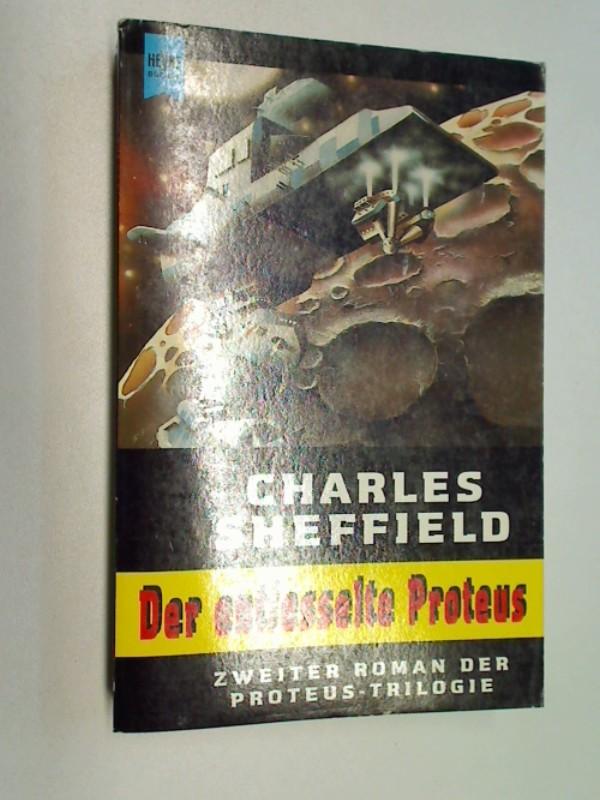 Der entfesselte Proteus - Zweiter Roman der Proteus-Trilogie (Heyne Science Fiction 5249), ERSTAUSGABE 1995