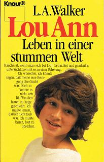 Lou Ann. Leben in einer stummen Welt. ( Hoffnung für Sorgenkinder). (9783426023754)