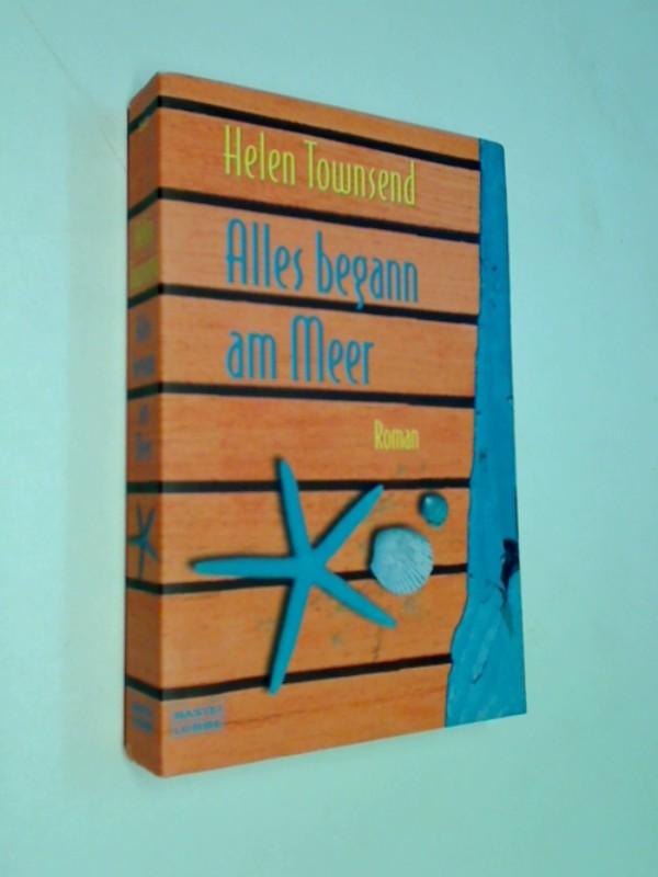 Alles begann am Meer : [eine australische Liebesgeschichte]. Bastei-Lübbe-Taschenbuch  Bd. 25821