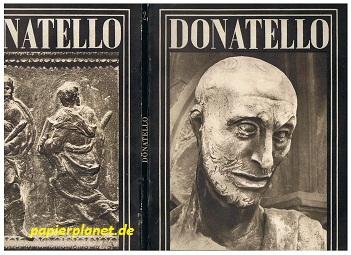 Donatello. Con cinquantasei tavole. Quaderni d