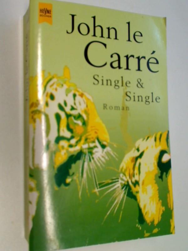 leCarre, John: Single und Single. Roman