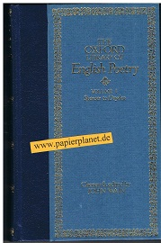 WAIN, JOHN: THE OXFORD LIBRARY OF ENGLISH POETRY Volume 1 - 3: Spenser to Dryden - Sackville to Keats - Darley to Heaney