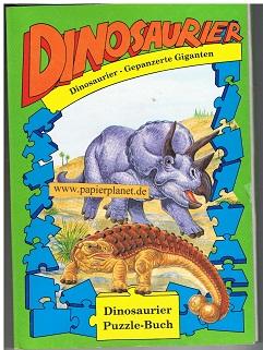 Puzzle-Buch Dinosaurier . Gepanzerte Giganten. 9783811210981