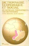 Dictionnaire economique et social 100 articles thematiques , 1200 Definitions