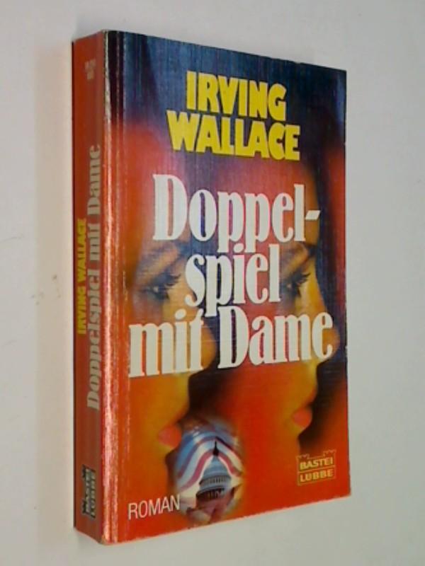Doppelspiel mit Dame. Spionageroman. = Second Lady. Bastei Lübbe Bd. 10210 Allgemeine Reihe   340410210X